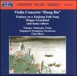 Violin Concerto: Hung Hu