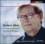 Violin Solo 10: Kalevi Aho, Einojuhani Rautavaara, Pehr Henrik Nordgren