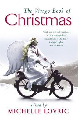Virago Book of Christmas - Lovric, Michelle (Editor), and Virago Press (Creator)