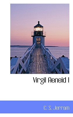 Virgil Aeneid I - Jerram, C S
