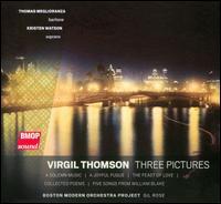 Virgil Thomson: Three Pictures - Kristen Watson (soprano); Thomas Meglioranza (baritone); Boston Modern Orchestra Project; Gil Rose (conductor)
