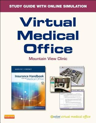 Virtual Medical Office for Insurance Handbook for the Medical Office (User Guide and Access Code) - Fordney, Marilyn