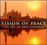 Vision of Peace: The Art of Ravi Shankar - Ravi Shankar