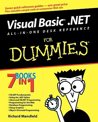 Visual Basic .Net All in One Desk Reference for Dummies - Mansfield, Richard