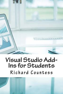 Visual Studio Add-Ins for Students - Countess, Richard