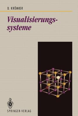 Visualisierungssysteme - Kromker, Detlef