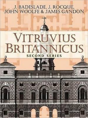 Vitruvius Britannicus: Second Series - Badeslade, J