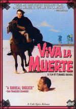Viva la Muerte - Fernando Arrabal