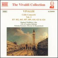 Vivaldi: Cello Concerti, Vol. 3 - Joanna Graham (bassoon); Nicholas Kraemer (harpsichord); Raphael Wallfisch (cello); City of London Sinfonia;...