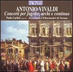 Vivaldi: Concerti for bassoon, strings & continuo - Accademia I Filarmonici; Alberto Martini (violin); Paolo Carlini (bassoon)