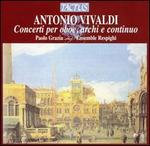 Vivaldi: Concerti per oboe, archi e continuo