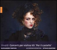 Vivaldi: Concerti per violino VII 'Per il castello' - Accademia Bizantina; Alessandro Tampieri (violin); Ottavio Dantone (conductor)