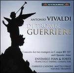 Vivaldi: Di Trombe Guerriere
