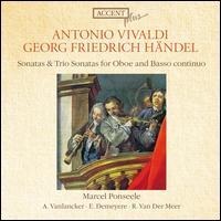 Vivaldi, Handel: Sonatas & Trio Sonatas for Oboe & Basso Continuo - Ann Vanlancker (oboe); Ewald Demeyere (harpsichord); Jacques Boquay (cello maker); Marcel Ponseele (oboe);...