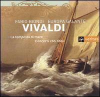 Vivaldi: La tempesta di mare - Europa Galante