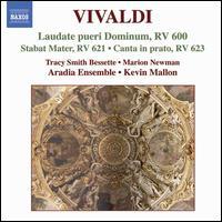 Vivaldi: Laudate pueri Dominum; Stabat Mater; Canta in prato - Aradia Ensemble; Marion Newman (contralto); Tracy Smith Bessette (soprano); Kevin Mallon (conductor)