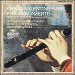 Vivaldi, Valentine, Sarri: Flötenkonzerte