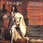 Vive le Roi! - Music of André Raison