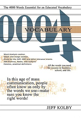 Vocabulary 4000: The 4000 Words Essential for an Educated Vocabulary - Kolby, Jeff
