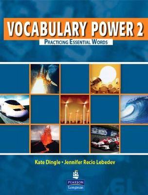 Vocabulary Power 2: Practicing Essential Words - Lebedev & Dingle