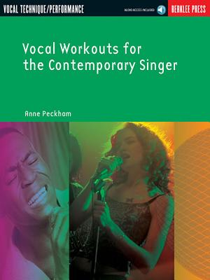 Vocal Workouts for the Contemporary Singer - Peckham, Anne
