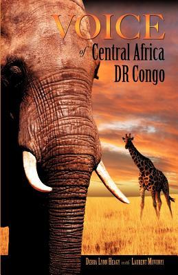 Voice of Central Africa Dr Congo - Heagy, Debra Lynn
