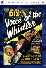Voice of the Whistler - William Castle