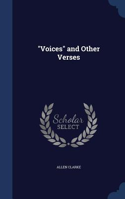 Voices and Other Verses - Clarke, Allen