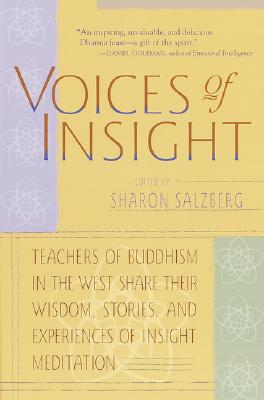 Voices of Insight - Salzberg, Sharon, and Bush, Mirabai (Foreword by)