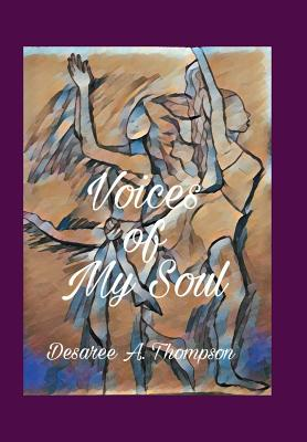 Voices of My Soul - Thompson, Desaree a