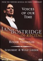 Voices of Our Time: Ian Bostridge