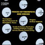 Voices of Trumpets and Organ