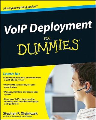 VoIP Deployment for Dummies - Olejniczak, Stephen P