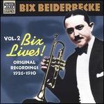 Vol. 2: Bix Lives!