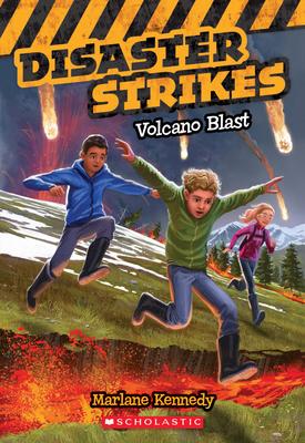 Volcano Blast (Disaster Strikes #4) - Kennedy, Marlane