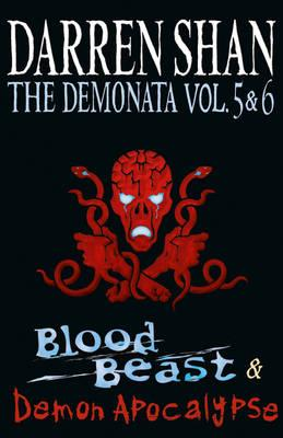 Volumes 5 and 6 - Blood Beast/Demon Apocalypse - Shan, Darren