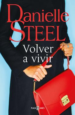 Volver a Vivir / Fall from Grace - Steel, Danielle
