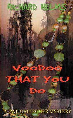 Voodoo That You Do - Helms, Richard