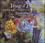 Voyage à Paris: Songs of Francis Poulenc