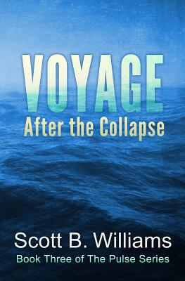 Voyage After the Collapse - Williams, Scott B