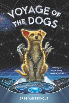Voyage of the Dogs - Van Eekhout, Greg