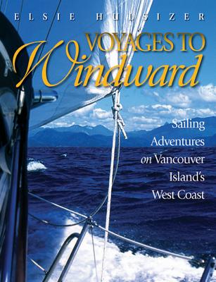 Voyages to Windward - Hulsizer, Elsie
