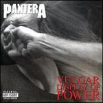 Vulgar Display of Power [Deluxe Edition]