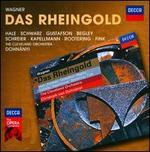 Wagner: Das Rheingold - Eike Wilm Schulte (vocals); Elena Zaremba (vocals); Franz-Josef Kapellmann (vocals); Gabriele Fontana (vocals); Hanna Schwarz (vocals); Ildiko Komlosi (vocals); Jan-Hendrik Rootering (vocals); Kim Begley (vocals); Margaretha Hintermeier (vocals)