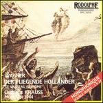"Wagner: Der fliegende Holländer (""Le Vaisseau Fantôme"")"