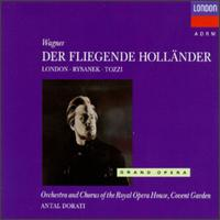 Wagner: Der fliegende Holländer - George London (baritone); Giorgio Tozzi (bass); Karl Liebl (vocals); Leonie Rysanek (vocals); Richard Lewis (vocals);...