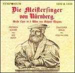 Wagner: Die Meistersinger von Nürnberg - B. Williams (vocals); Elfriede Marherr (vocals); Emanuel List (bass); Friedrich Schorr (baritone); Leo Schutzendorf (bass);...