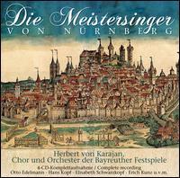 Wagner: Die Meistersinger von Nürnberg - Arnold van Mill (bass); Elisabeth Schwarzkopf (soprano); Erich Kunz (baritone); Erich Majkut (tenor);...