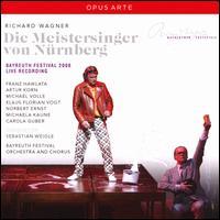 Wagner: Die Meistersinger von Nürnberg - Arthur Korn (vocals); Carola Guber (vocals); Franz Hawlata (vocals); Friedemann Röhlig (vocals); Klaus Florian Vogt (vocals);...