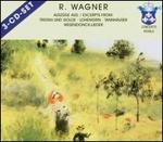 Wagner: Excerpts from Tristan und Isolde, Lohengrin, Tannhauser, Wesendonck-Lieder